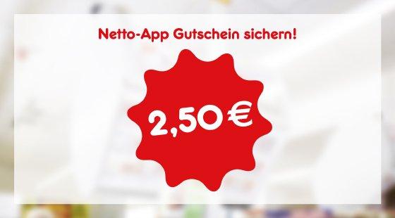 Netto Markendiscount/Deutschlandcard 2,50€ Direktrabatt (ab 20€)  für Einsteiger / 250 Extra-Punkte (ab 30€) für App-Nutzer