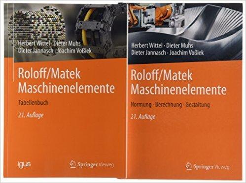 [Weltbild] Roloff/Matek Maschinenelemente: Lehrbuch und Tabellenbuch   (und Halbleiter-Schaltungstechnik)