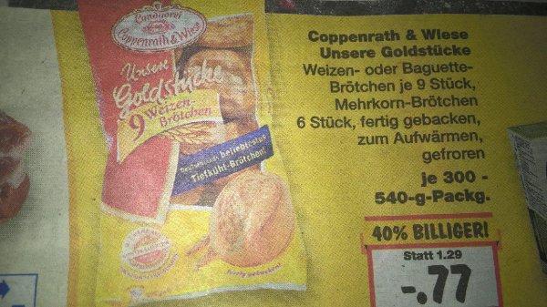 Coppenrath und Wiese Unsere Goldstücke Aufbackbrötchen nur 0,77€ Kaufland evtl. Bundesweit