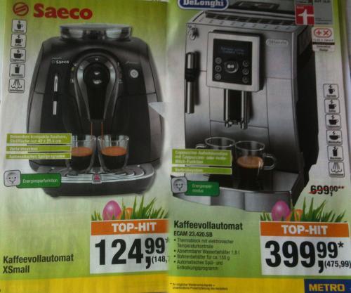 [Offline] Saeco XSmall für 148,74€ oder DeLonghi ECAM 23.420.SB für 475,99€ Kaffeevollautomaten in der Metro