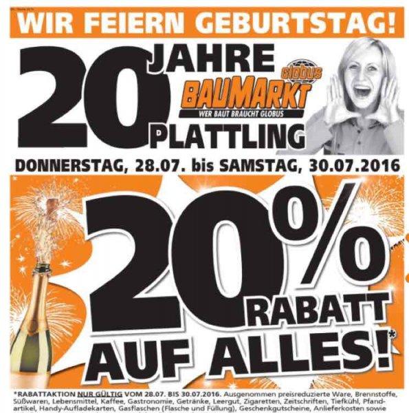 [Lokal Plattling] Globus Baumarkt 20 Prozent - noch bis 30.07.