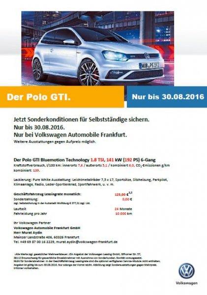 POLO GTI ab 125 EUR netto Leasingrate für Gewerbekunden 24 Monate / 10.000 KM p.a.
