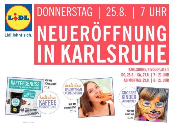[lokal Karlsruhe] LIDL-Neueröffnung, kostenlose Kaffee- und Backwarenverkostung