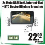 HTC Desire HD ohne Branding mit Meine BASE Duo Vertrag 22€ mtl. (inkl. 2x Internetflat)