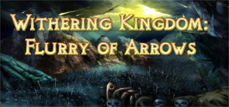 [STEAM][Gleam.io] Withering Kingdom: Flurry of Arrows