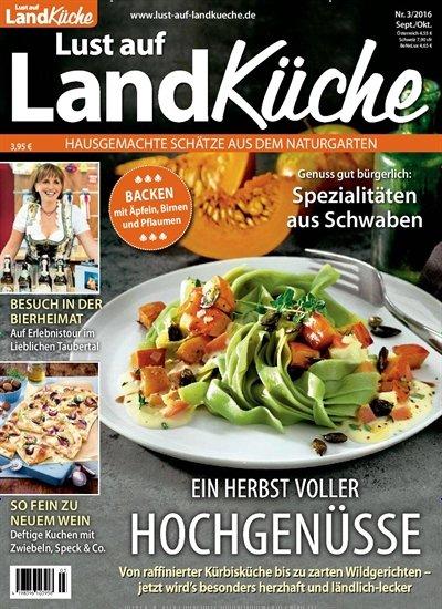 """epaper Monday: """"Lust auf LandKüche"""" Zeitschrift (Ausgabe 3/2016, Sept./Okt.)"""