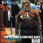 Fatboy Slim - You've Come A Long Way... Baby (CD) 3,49 @ Play