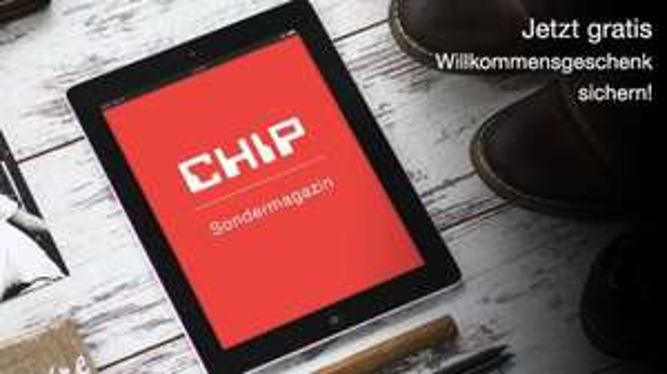 CHIP Sonderheft statt €9,95 gratis als PDF