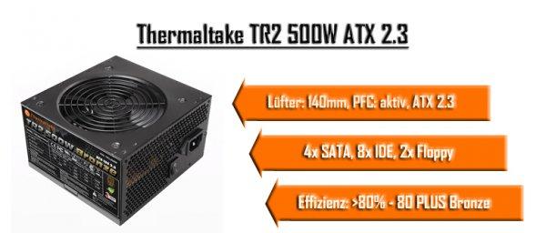 [nbb] Thermaltake TR2 500W Bronze Netzteil - 3 Jahre Garantie- [+12V/38A;456W] für 31€ (~25% Idealo)