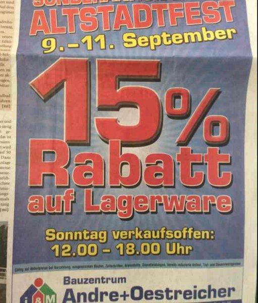 15% Rabatt auf Lagerware. Bauzentrum Andre+Oestreicher Babenhausen