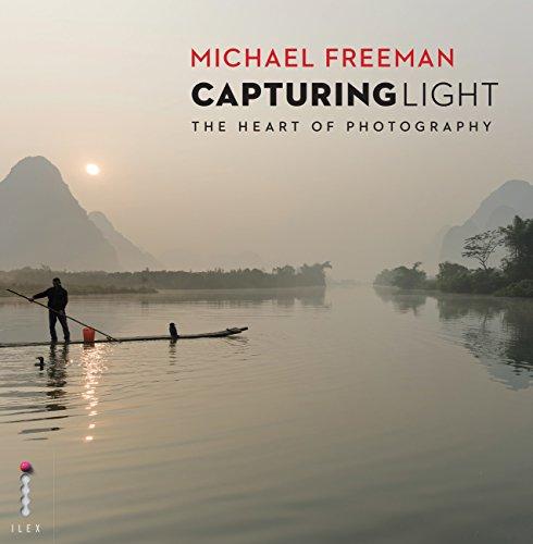 [Gratis] Michael Freeman - Capturing Light: The Heart of Photography (English Edition) [eBook/Kindle]