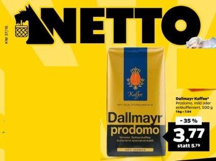 [Netto] (Hund) Dallmayr Prodomo, mild oder entkoffeiniert 500g/3,77€ | 37% billiger | bundesweit