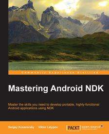 [PACKT PUBLISHING] Mastering Android NDK
