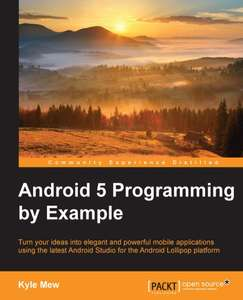 [Packt Publishing]  Android 5 Programming by Example - Free eBook