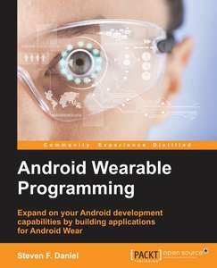[Packt Publishing] Android Wearable Programming - Free eBook