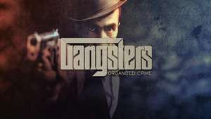 GANGSTERS: ORGANIZED CRIME (PC)