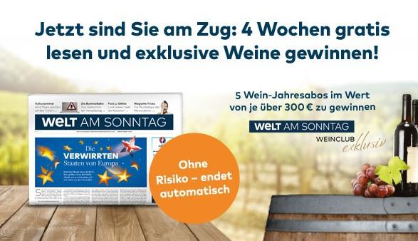4 Wochen Welt am Sonntag (Print-Version) kostenlos und selbstkündigend + kostenlose Teilnahme an einem Wein-Gewinnspiel