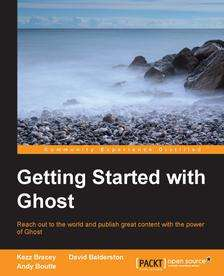 "packtpub.com - Free EBook ""Getting Started with Ghost"""