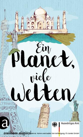 (ebook) Ein Planet, viele Welten - Mit einem Vorwort von Bov Bjerg