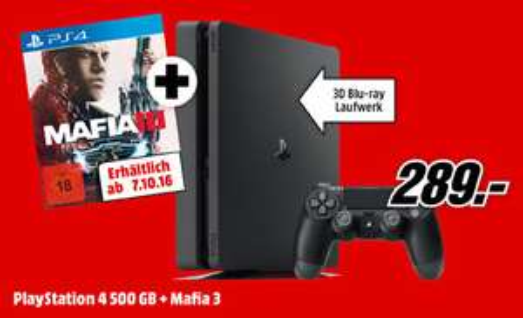 PS4 Slim + Mafia 3 für 289,- ! - Media Markt Bundesweit