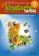 """KINATSCHU - Kostenlose Zeitschrift für Kinder - Heft """"HERBST"""" gratis bestellen"""