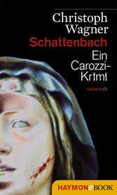 Gratis eBook + Gratis Kindle-eBook: Schattenbach - Ein Carozzi-Krimi