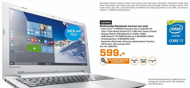 "Lokal _ Saturn Bremen  Lenovo IdeaPad 500-15ISK, Core i7 6500U, 8 GB RAM, 256 GB SSD, 15.6"" FHD matt, Radeon R7 M360 [NUR AM SO. 13-18Uhr]"