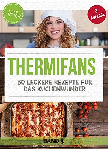 [amazon kindle] weitere Kochbücher für Thermomix als ebook - GRATIS