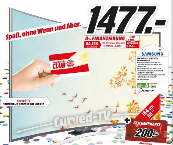 [Media Markt Mainz, Alzey, Bischofsheim] Samsung UE65KU6179 für 1477,00€ + 200€ Geschenkkarte