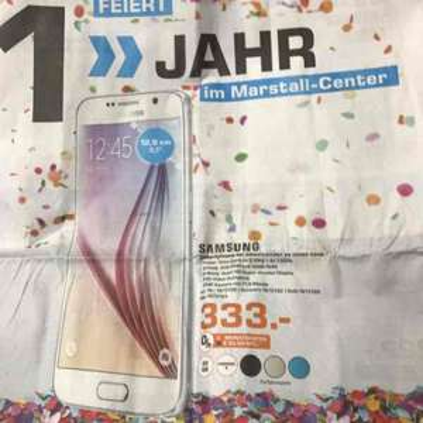 [Lokal] Samsung Galaxy S6 333€ [Saturn Ludwigsburg]