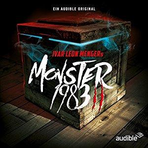 [Audible] Monster 1983 - Die 1. Staffel jetzt nur ½ Guthaben