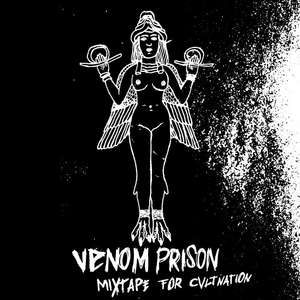 Free Sampler: Venom Prison Mixtape for CVLT Nation