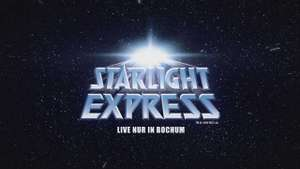 [vente-privee] Starlight Express Bochum Musical Karten PK1 + PK2 November 2016 - März 2017