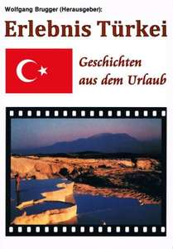 24 Stunden kostenlos: Ebook Erlebnis Türkei - Geschichten aus dem Urlaub [Kindle Edition]