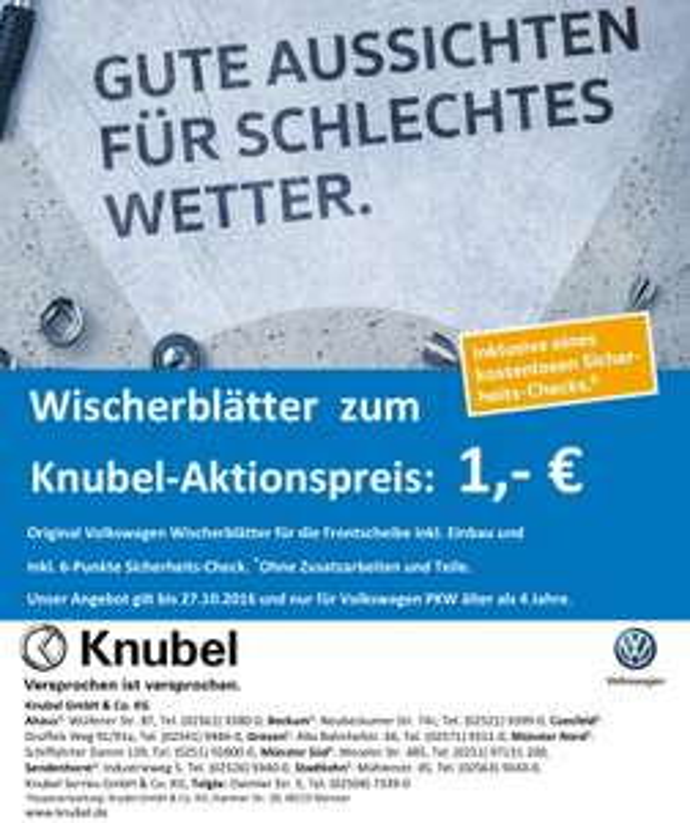 [Lokal Münsterland Offline]Bei Knubel, Volkswagen Sicherheitscheck + Wischerblätter für 1,- (+ möglicher Werkstattrabatt!)