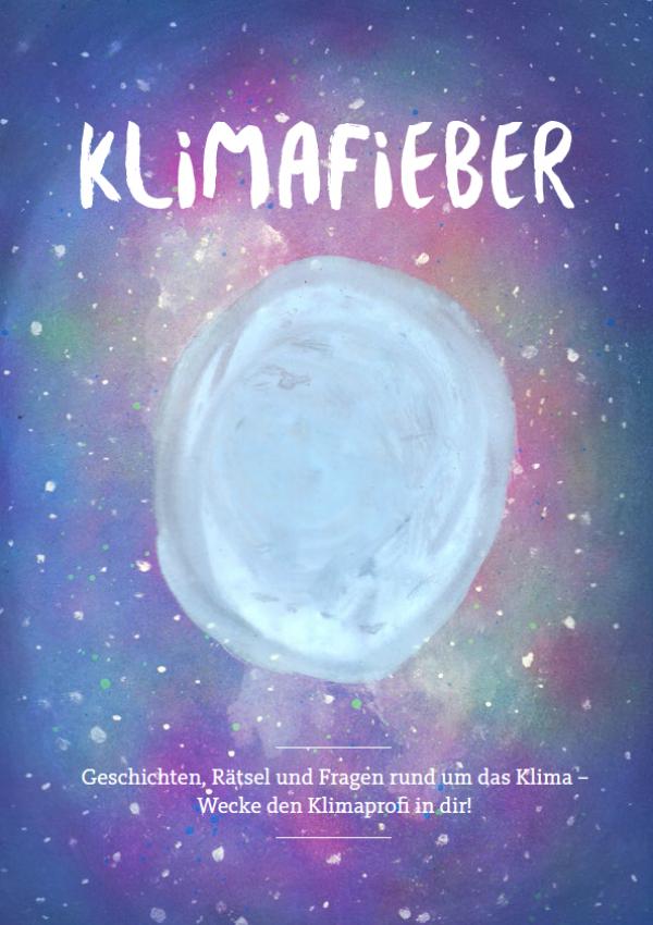 """Gratis Heft """"Klimafieber"""" vom Umweltbundesamt für Kinder mit Geschichten, Rätsel, einem Quiz & Lückentexten"""