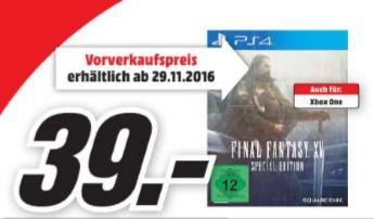 [Lokal Mediamarkt Gründau-Lieblos Nur am Sonntag 30.10] Final Fantasy XV -Special Edition (Playstation 4 und Xbox One) für je nur 39,-€ *Vorbesteller.