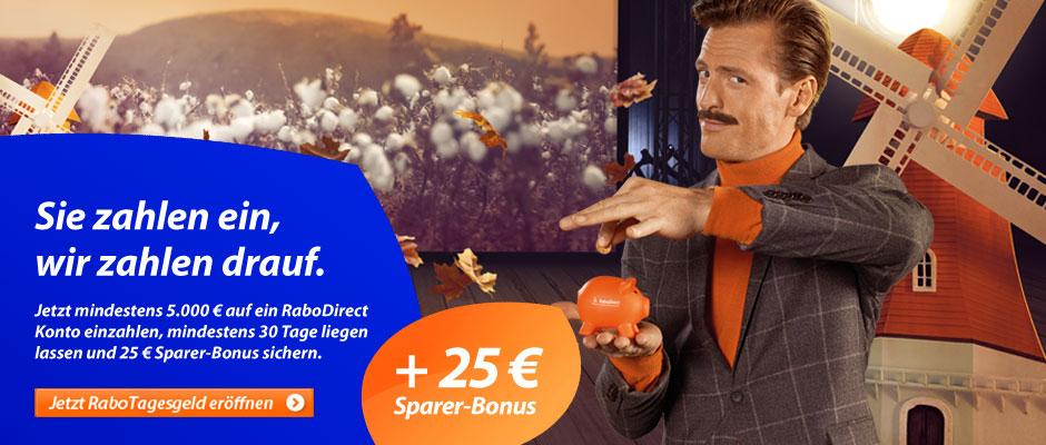 Aktion verlängert bis zum 28.02.2017! Sparer-Bonus von 25 Euro Bei der Rabo Direct Bank