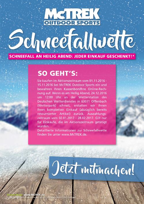 [McTrek] Schneefallwette: Komplette Erstattung des Einkaufswertes wenn es am 24.12. um 12 Uhr in Offenbach schneit