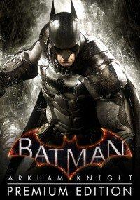 Batman: Arkham Knight - Premium Edition (Hauptspiel + Season Pass) (Steam) für 6,35€ [CDKeys]