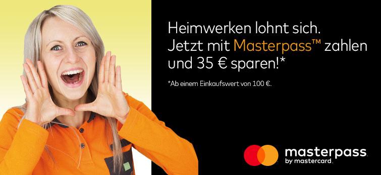 Globus Baumarkt: 35€ Rabatt bei 100€ Mindestbestellwert bei Zahlung per Masterpass