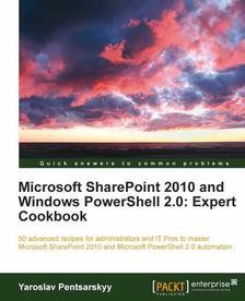 [packtpub.com] E-Book:MS SharePoint 2010 and Windows PowerShell 2.0: Expert Cookbook
