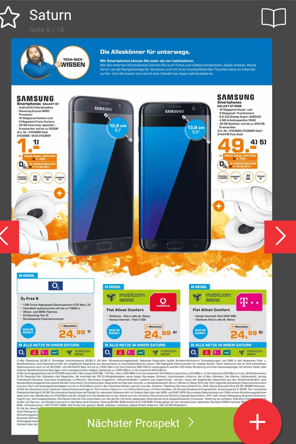[lokal Saturn Münster Arcaden] Samsung S7 + Samsung Level On Bluetooth Kopfhörer mit o2 Free S, 1GB LTE, Allnet & SMS Flat für 24,99€ monatlich
