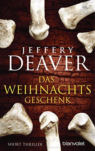 Kindle: Short Thriller von Jeffery Deaver:Das Weihnachtsgeschenk.