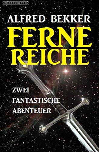 [Amazon Kindle] Gratis Ebook - Ferne Reiche: Zwei fantastische Abenteuer