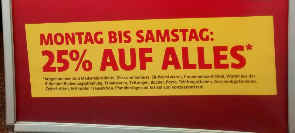 Kaiser's 25% Schließungsrabatt, Köln Braunsfeld, Aachenerstr. 559