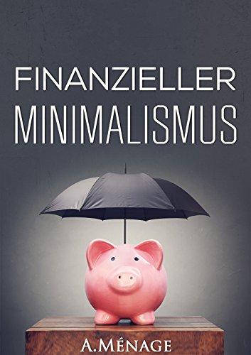 Gratis eBook Finanzieller Minimalismus