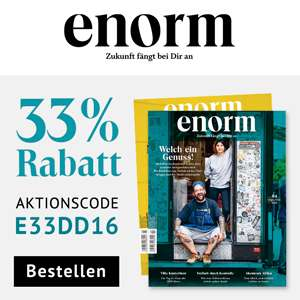 enorm Magazin mit 33% Rabatt