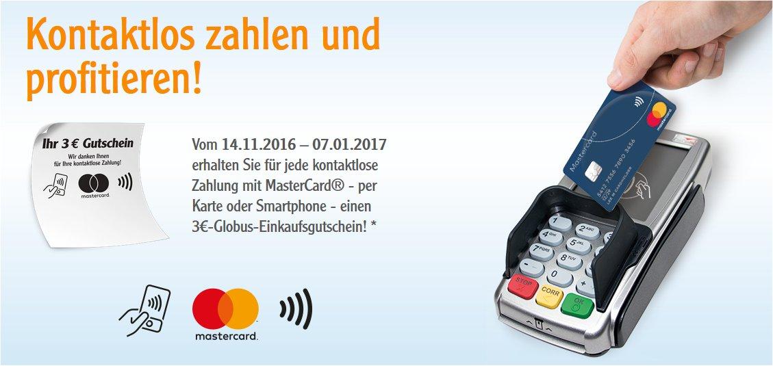 Globus - Kontaktlos zahlen und profitieren! => (3€-Globus-Einkaufsgutschein)