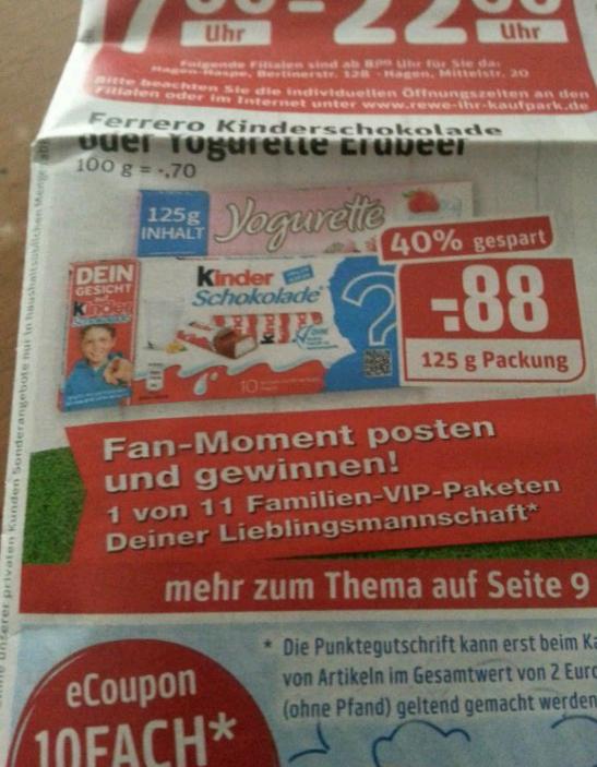 Ferrero Kinderschokolade oder Yogurette Erdbeer für 88 cent bei Rewe Dortmund